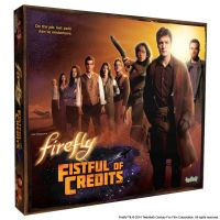 Firefly: Fistful of Credits Boardgame