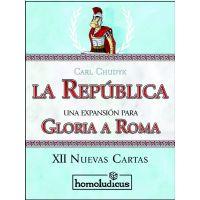 Gloria a Roma: La República