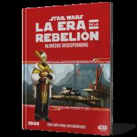 Star Wars, La Era de la Rebelión: Alianzas Desesperadas