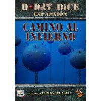 D-Day Dice: Camino al Infierno Kilómetro 0