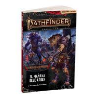 Pathfinder (2ª ed.) - La Era de las Cenizas 3: El Mañana Debe Arder