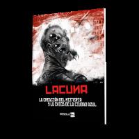 Lacuna, Episodio I. La creación del misterio y la Chica de Ciudad Azul