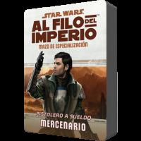 Star Wars: Al filo del Imperio. Mazo de especialización: Pistolero a sueldo Mercenario