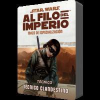 Star Wars: Al filo del Imperio. Mazo de especialización: Técnico Clandestino