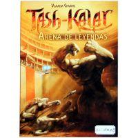 Tash Kalar: Arena de Leyendas