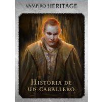 Vampiro la Mascarada: Heritage - Historia de un Caballero Kilómetro 0