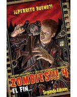 Zombies!!! 4: El Fin