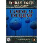 D-Day Dice: Camino al Infierno